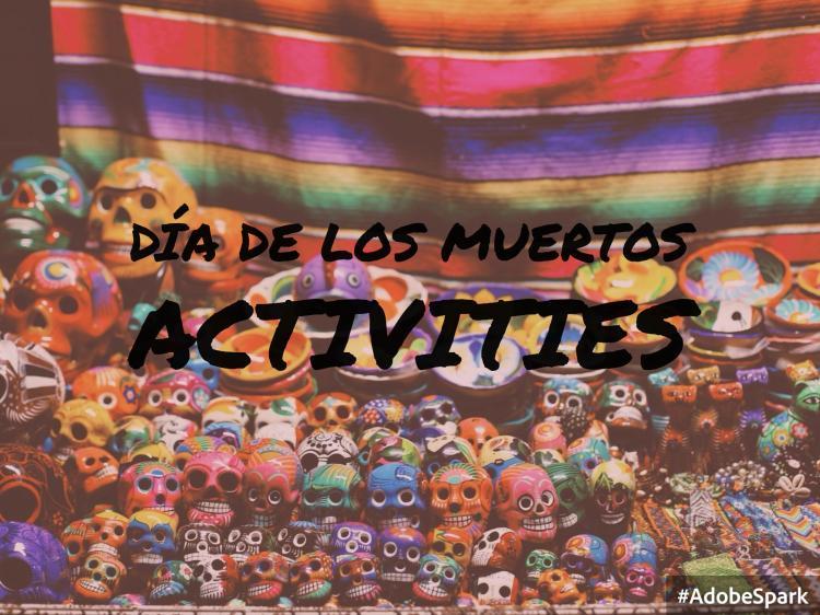 Día de los Muertos Activities